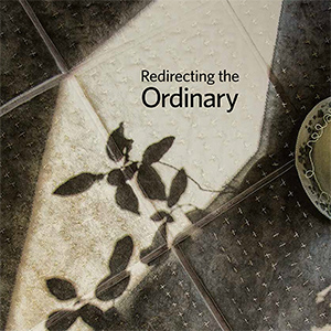 Redirecting the Ordinary