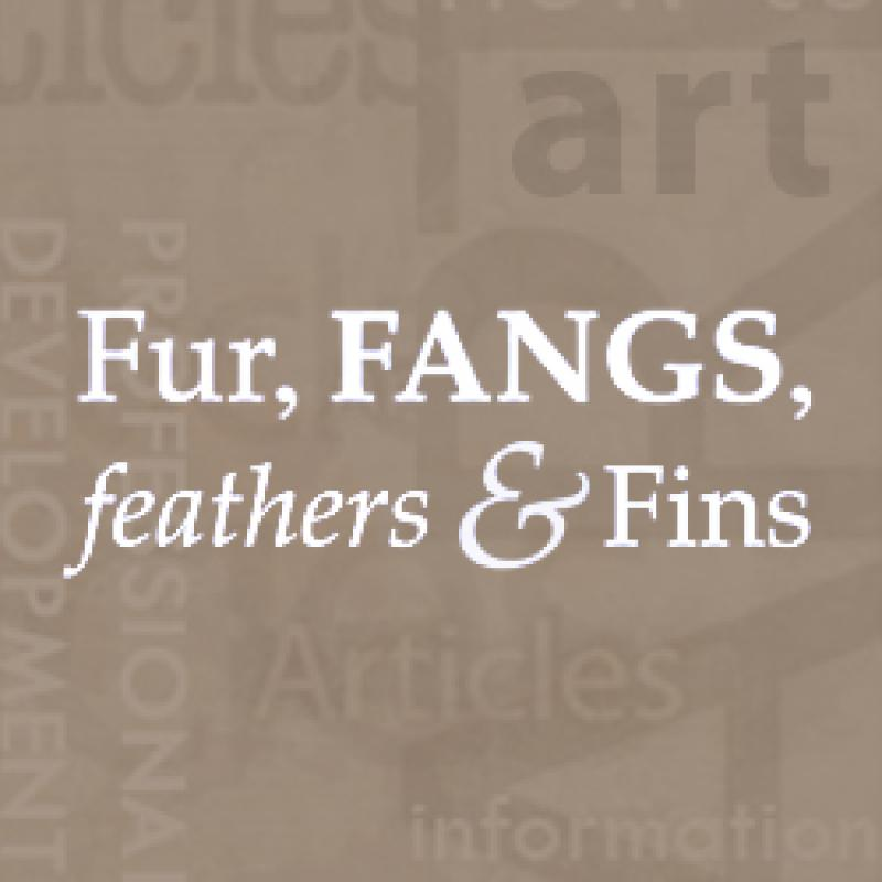Fur, fangs, feathers & fangs