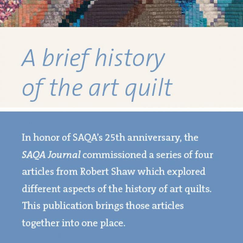 A Brief History of the Art Quilt by Robert Shaw